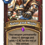Valor and Might